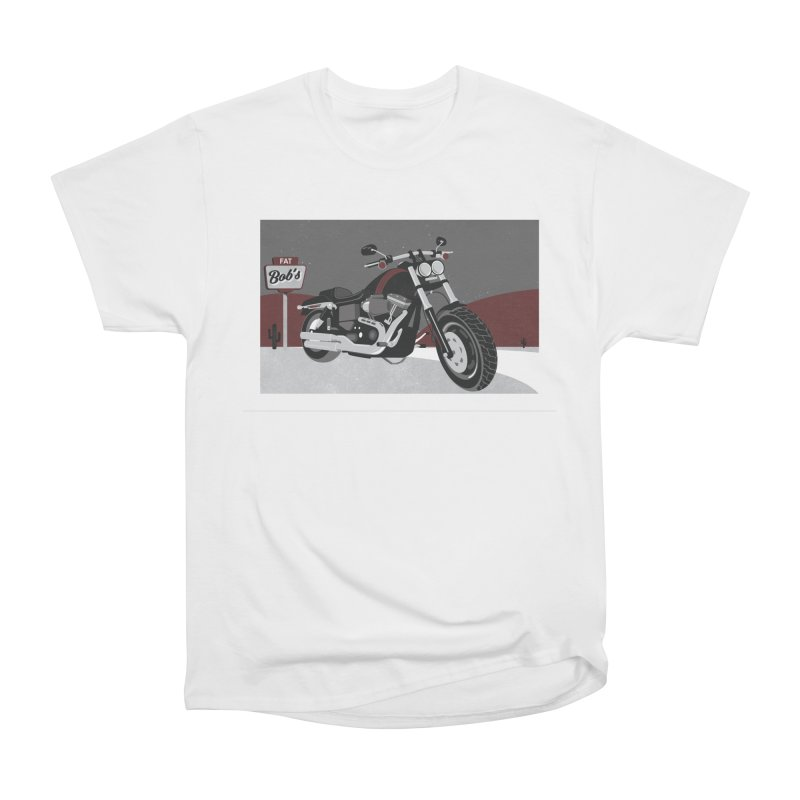 Stoppin' at Fat Bob's Women's Heavyweight Unisex T-Shirt by The Artist Shop of Ben Stevens