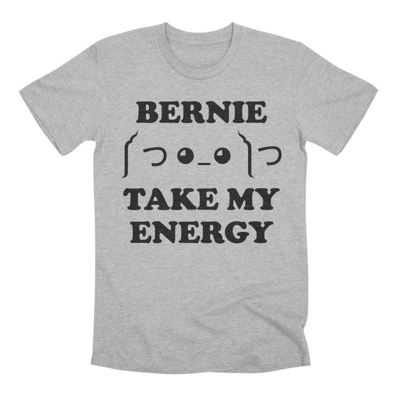 Bernie Take My Energy (Black) Men's Premium T-Shirt by Bernie Threads