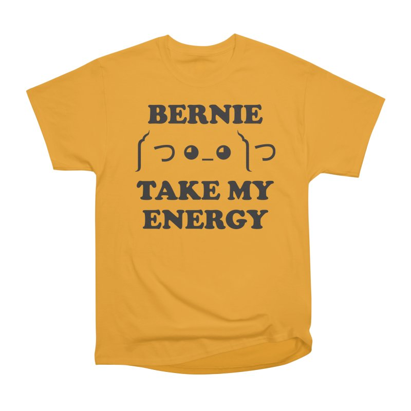 Bernie Take My Energy (Black) Men's Heavyweight T-Shirt by Bernie Threads