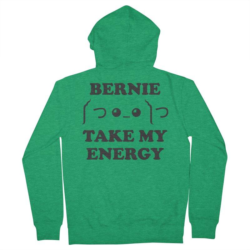 Bernie Take My Energy (Black) Men's French Terry Zip-Up Hoody by Bernie Threads