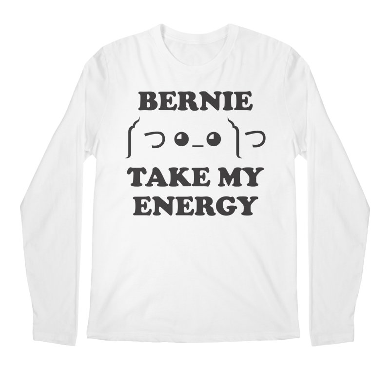 Bernie Take My Energy (Black) Men's Regular Longsleeve T-Shirt by Bernie Threads