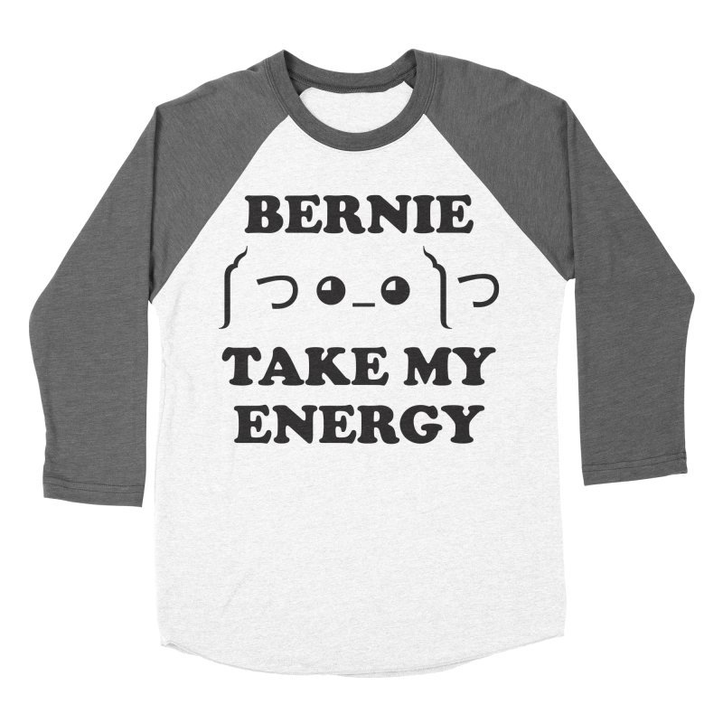 Bernie Take My Energy (Black) Men's Baseball Triblend Longsleeve T-Shirt by Bernie Threads