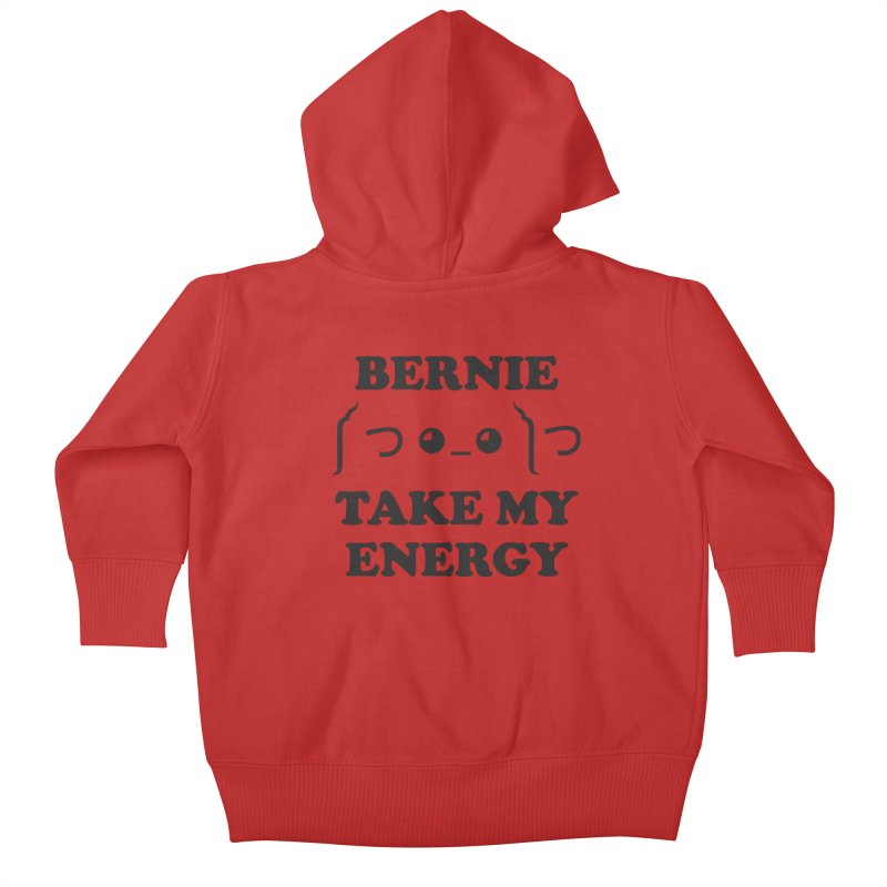 Bernie Take My Energy (Black) Kids Baby Zip-Up Hoody by Bernie Threads