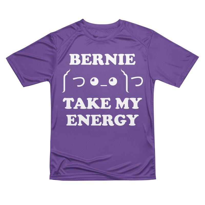 Bernie Take My Energy (White) Men's Performance T-Shirt by Bernie Threads