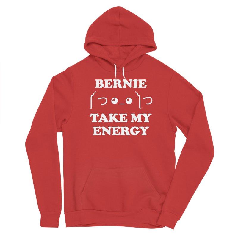 Bernie Take My Energy (White) Women's Pullover Hoody by Bernie Threads