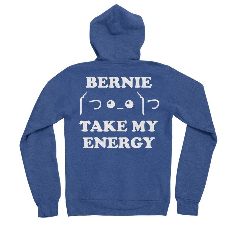Bernie Take My Energy (White) Women's Sponge Fleece Zip-Up Hoody by Bernie Threads