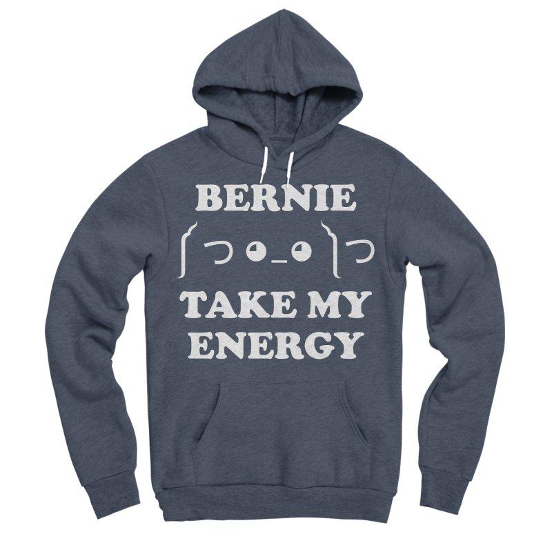 Bernie Take My Energy (White) Men's Sponge Fleece Pullover Hoody by Bernie Threads