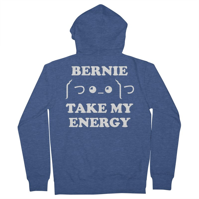 Bernie Take My Energy (White) Women's French Terry Zip-Up Hoody by Bernie Threads