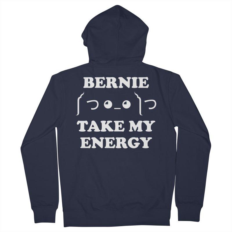 Bernie Take My Energy (White) Women's French Terry Zip-Up Hoody by Bernie Threads