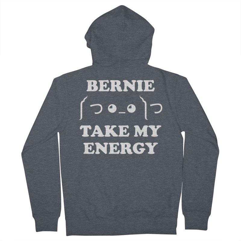 Bernie Take My Energy (White) Men's French Terry Zip-Up Hoody by Bernie Threads