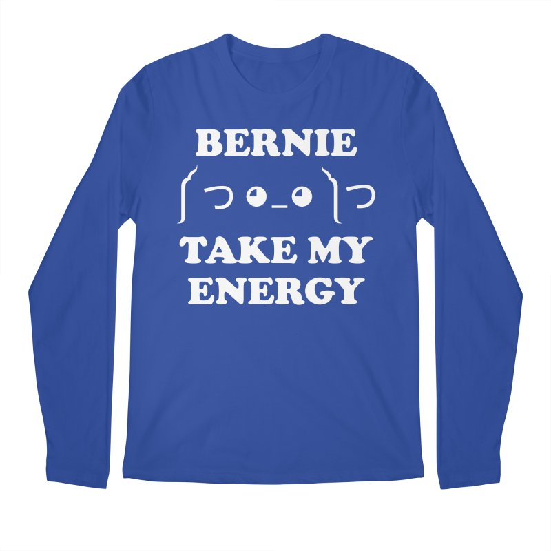 Bernie Take My Energy (White) Men's Regular Longsleeve T-Shirt by Bernie Threads