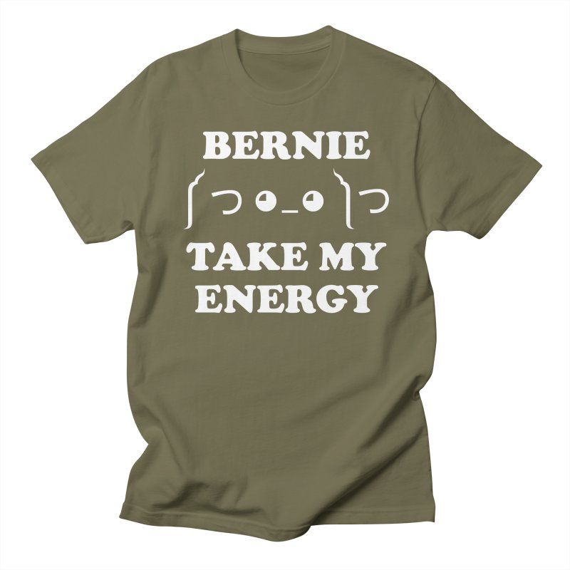 Bernie Take My Energy (White) Women's Regular Unisex T-Shirt by Bernie Threads