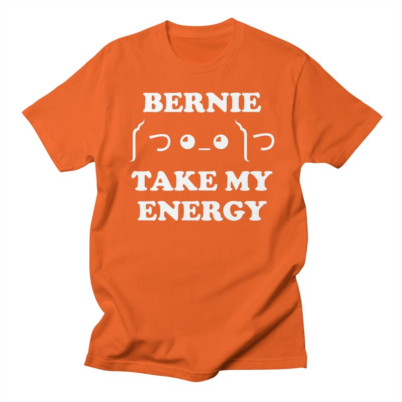 Bernie Take My Energy (White) Men's Regular T-Shirt by Bernie Threads