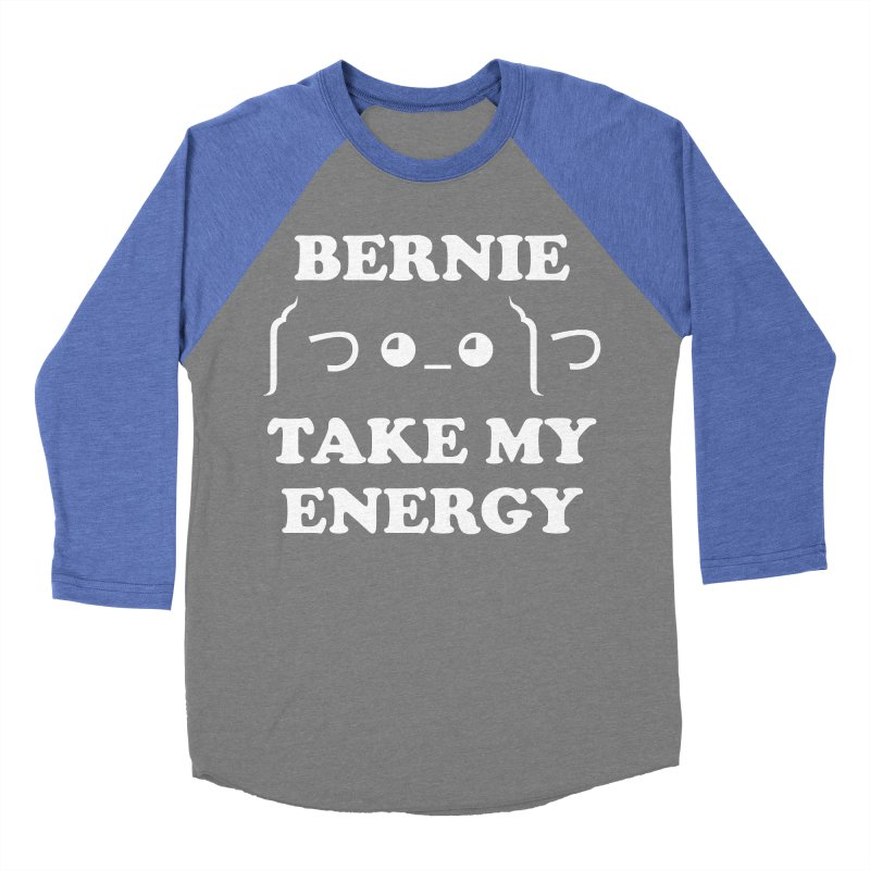 Bernie Take My Energy (White) Men's Baseball Triblend Longsleeve T-Shirt by Bernie Threads