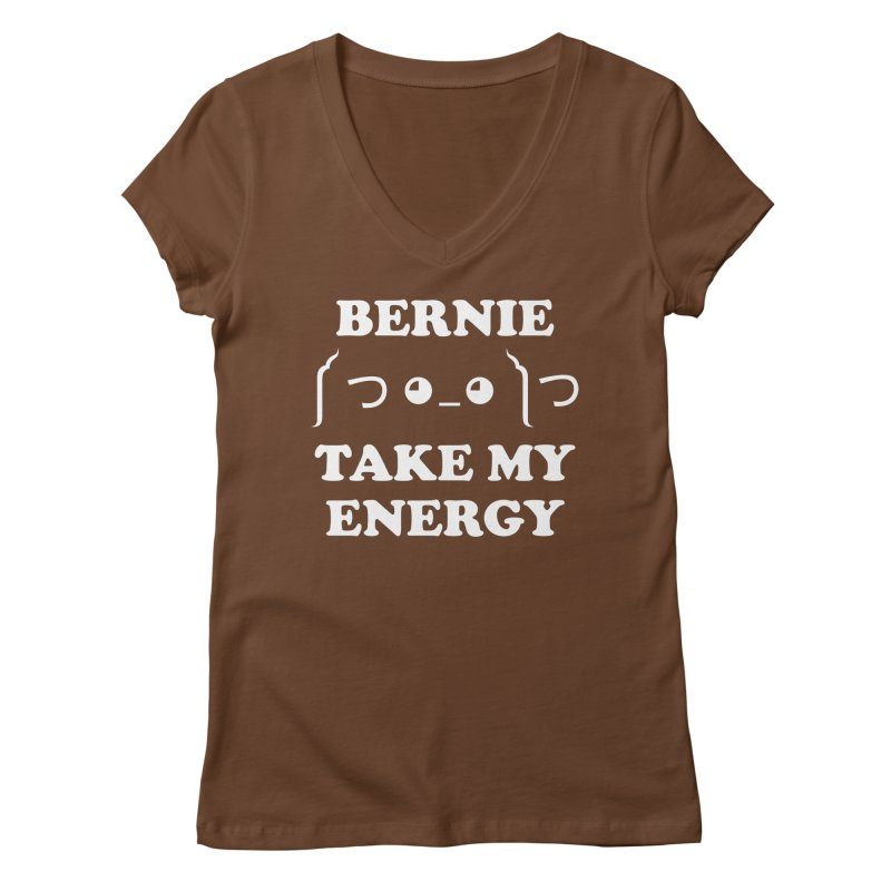 Bernie Take My Energy (White) Women's Regular V-Neck by Bernie Threads