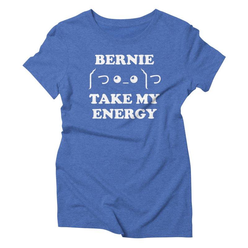 Bernie Take My Energy (White) Women's Triblend T-Shirt by Bernie Threads