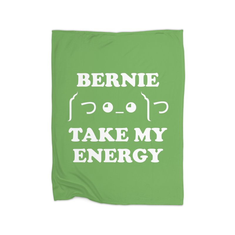 Bernie Take My Energy (White) Home Fleece Blanket Blanket by Bernie Threads