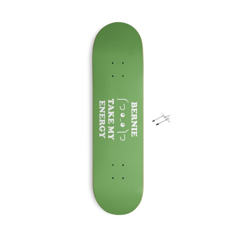 Bernie Take My Energy (White) Accessories With Hanging Hardware Skateboard by Bernie Threads