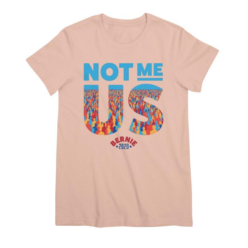 Not Me, Us 2020 (Text Version) Women's Premium T-Shirt by Bernie Threads