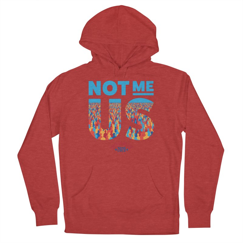 Not Me, Us 2020 (Text Version) Men's French Terry Pullover Hoody by Bernie Threads