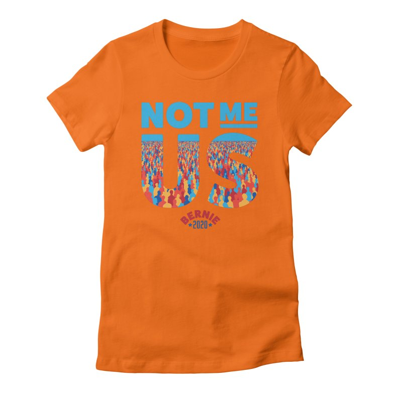 Not Me, Us 2020 (Text Version) Women's Fitted T-Shirt by Bernie Threads