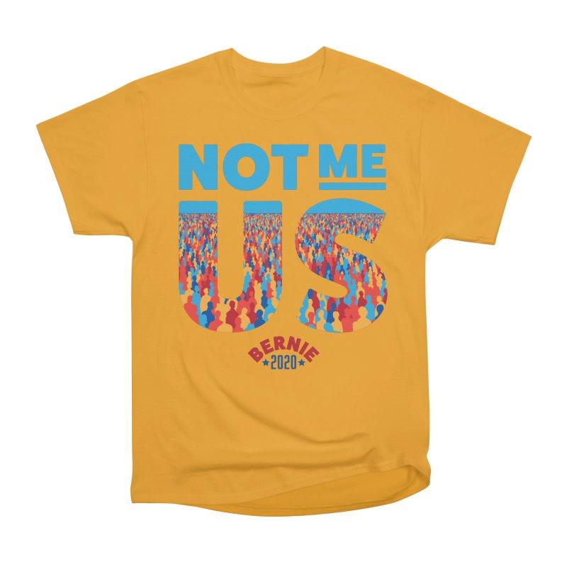 Not Me, Us 2020 (Text Version) Women's Heavyweight Unisex T-Shirt by Bernie Threads