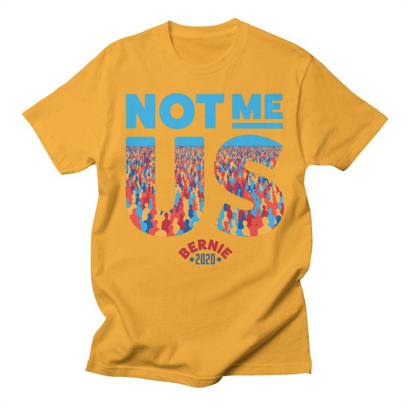 Not Me, Us 2020 (Text Version) Women's Regular Unisex T-Shirt by Bernie Threads