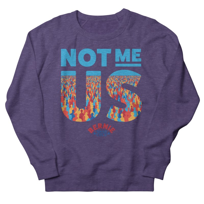 Not Me, Us 2020 (Text Version) Men's French Terry Sweatshirt by Bernie Threads