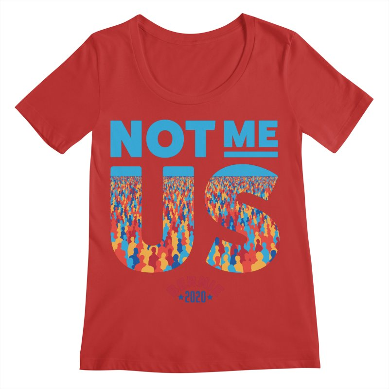 Not Me, Us 2020 (Text Version) Women's Regular Scoop Neck by Bernie Threads