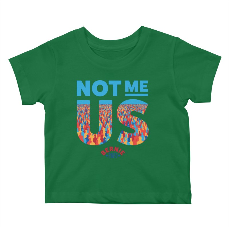 Not Me, Us 2020 (Text Version) Kids Baby T-Shirt by Bernie Threads