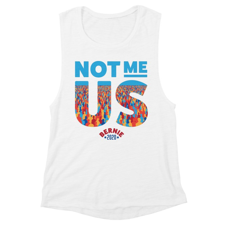 Not Me, Us 2020 (Text Version) Women's Muscle Tank by Bernie Threads