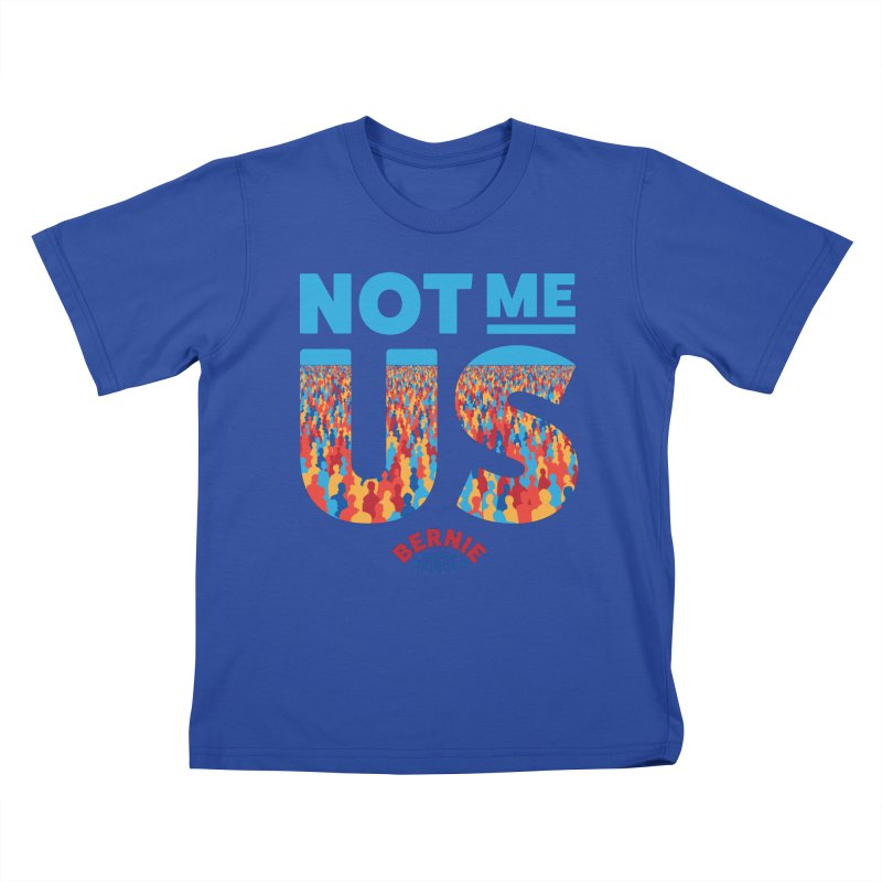 Not Me, Us 2020 (Text Version) Kids T-Shirt by Bernie Threads