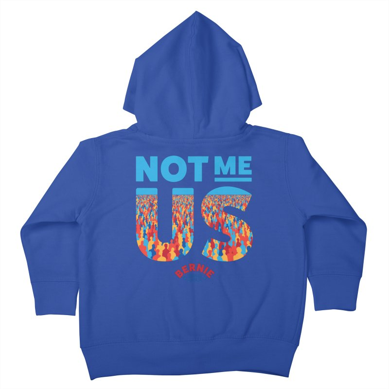 Not Me, Us 2020 (Text Version) Kids Toddler Zip-Up Hoody by Bernie Threads