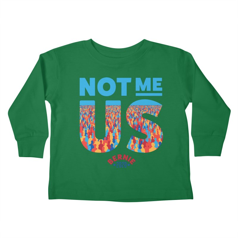 Not Me, Us 2020 (Text Version) Kids Toddler Longsleeve T-Shirt by Bernie Threads