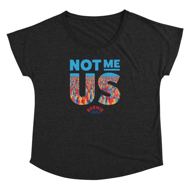 Not Me, Us 2020 (Text Version) Women's Dolman Scoop Neck by Bernie Threads