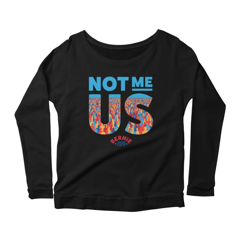 Not Me, Us 2020 (Text Version) Women's Scoop Neck Longsleeve T-Shirt by Bernie Threads