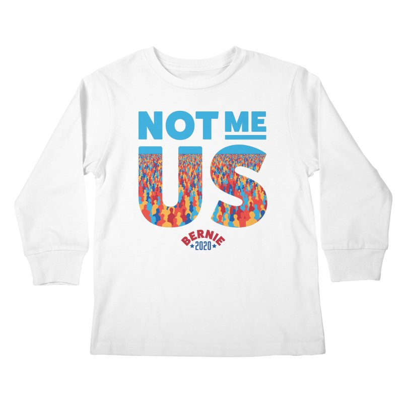 Not Me, Us 2020 (Text Version) Kids Longsleeve T-Shirt by Bernie Threads