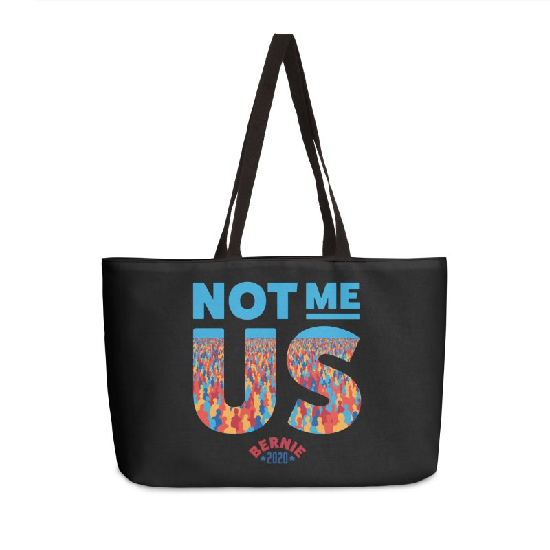Not Me, Us 2020 (Text Version) Accessories Weekender Bag Bag by Bernie Threads