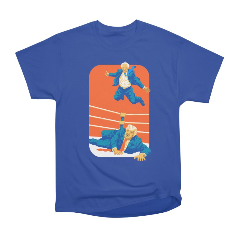 Bernie Off The Top Rope Women's Heavyweight Unisex T-Shirt by Bernie Threads