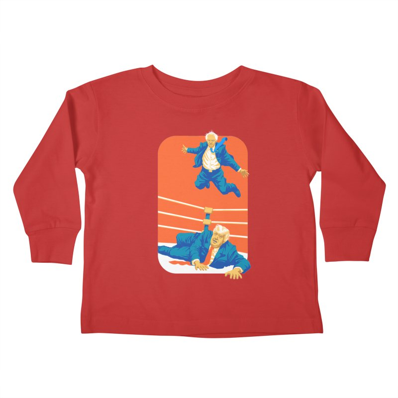 Bernie Off The Top Rope Kids Toddler Longsleeve T-Shirt by Bernie Threads