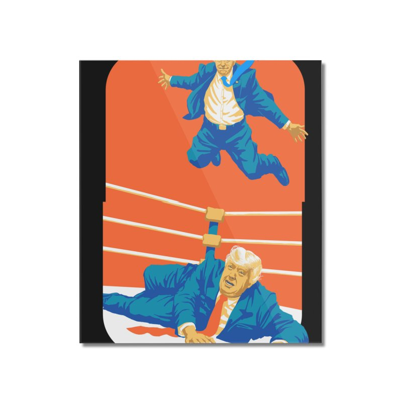 Bernie Off The Top Rope Home Mounted Acrylic Print by Bernie Threads