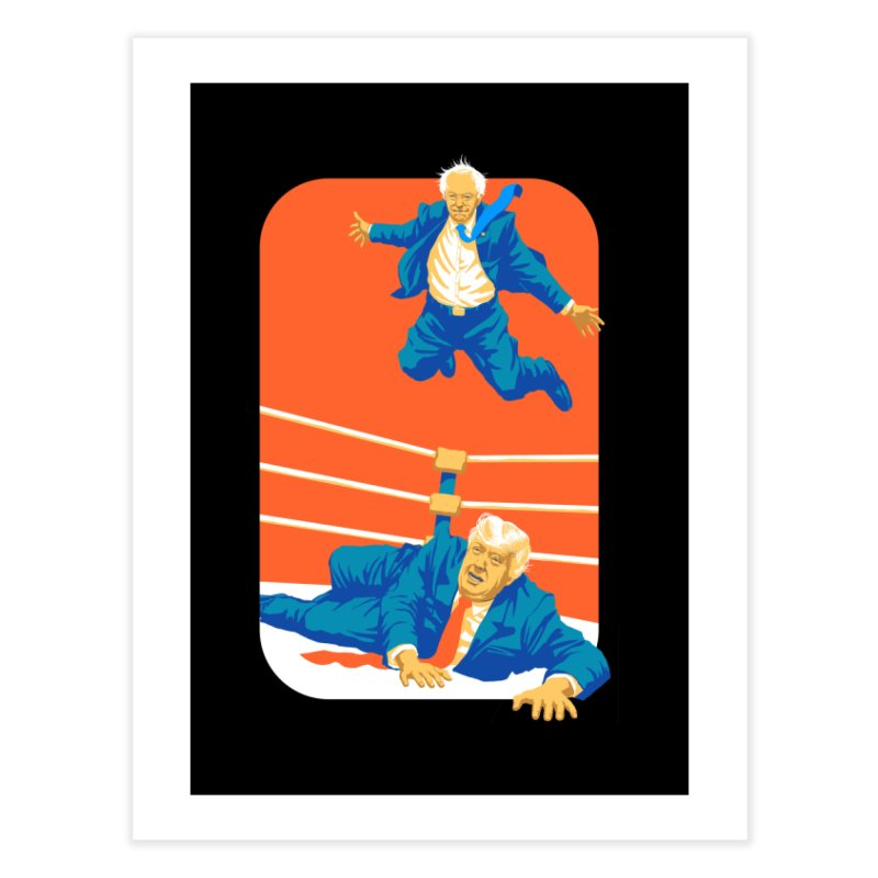 Bernie Off The Top Rope Home Fine Art Print by Bernie Threads