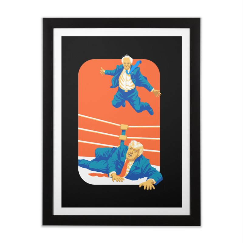 Bernie Off The Top Rope Home Framed Fine Art Print by Bernie Threads