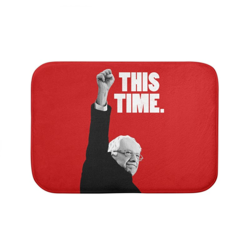 This Time. (White Text) Home Bath Mat by Bernie Threads
