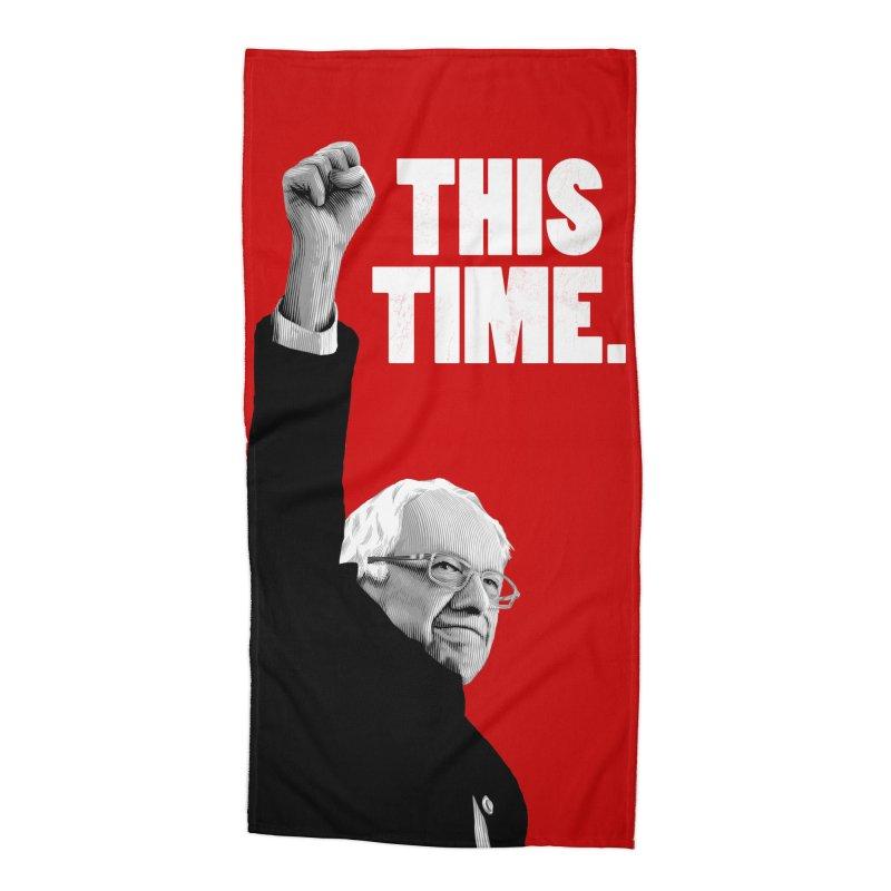 This Time. (White Text) Accessories Beach Towel by Bernie Threads