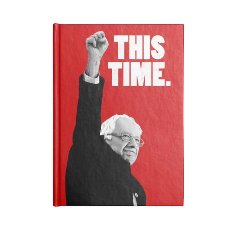 This Time. (White Text) Accessories Blank Journal Notebook by Bernie Threads
