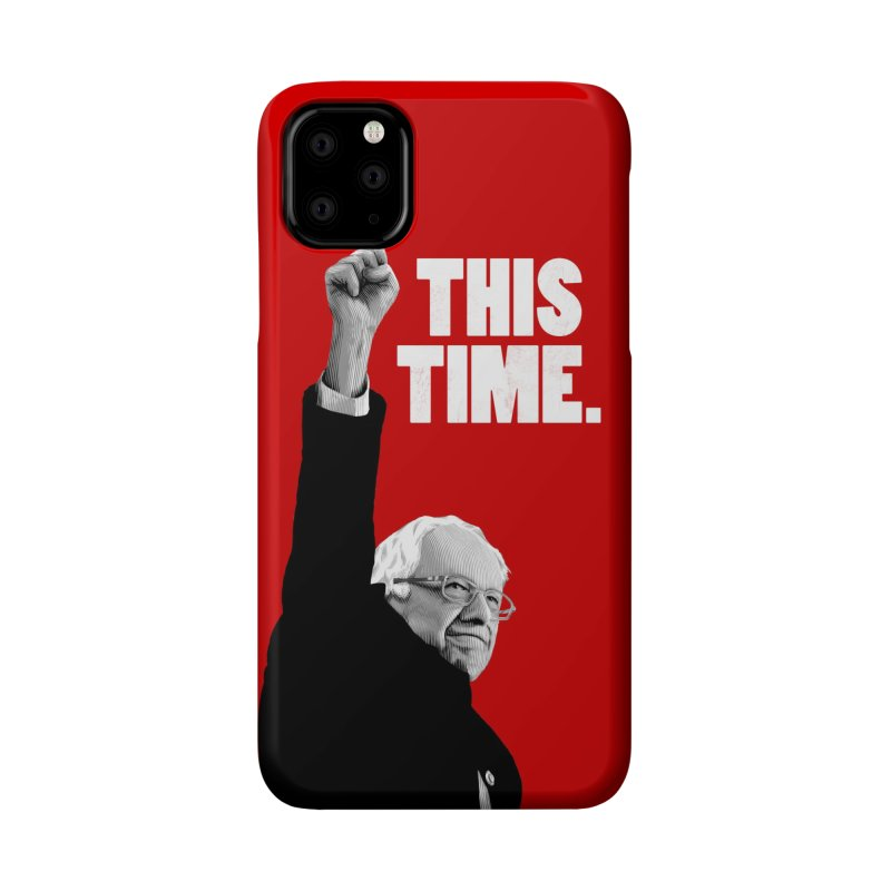 This Time. (White Text) Accessories Phone Case by Bernie Threads