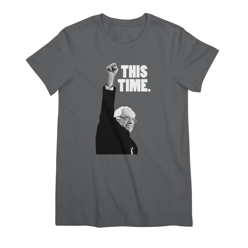 This Time. (White Text) Women's T-Shirt by Bernie Threads