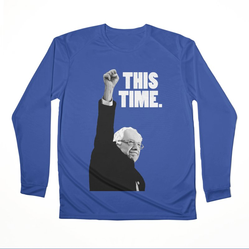 This Time. (White Text) Men's Performance Longsleeve T-Shirt by Bernie Threads