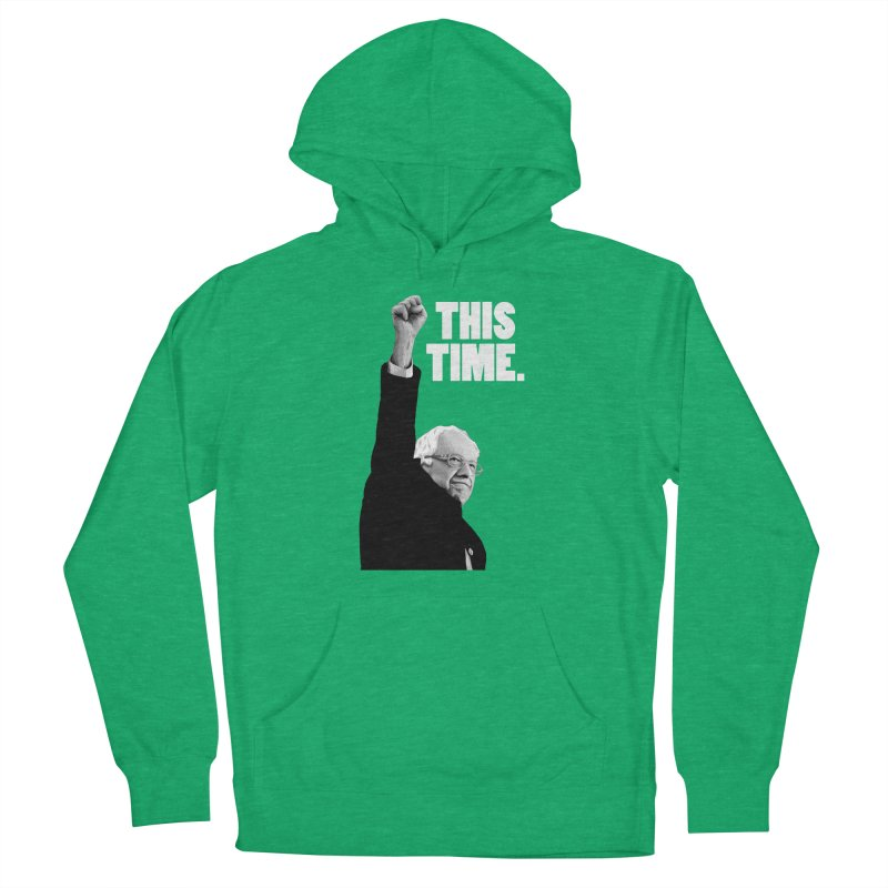 This Time. (White Text) Men's French Terry Pullover Hoody by Bernie Threads
